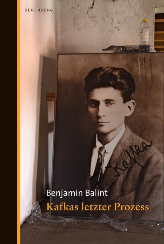 Balint, Kafkas letzter Prozess